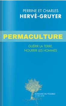 ★★★☆☆ (France)Vers la permaculture. Entre rêves et réalités.