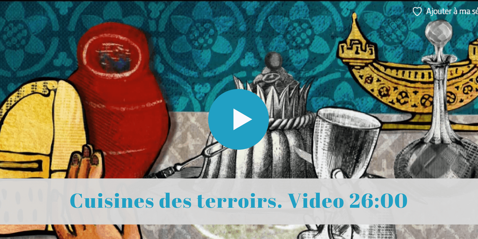 Cuisines du terroir via Arte