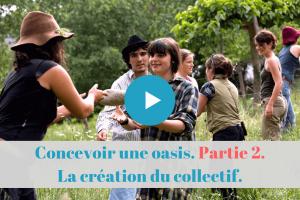 ★★★★★ France MOOC. L'université des Colibris. Le projet collectif : la création du collectif. (2/3)