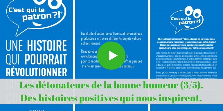 Les détonateurs de la bonne humeur (3/5). Quand les consommateurs français prennent les choses en main.